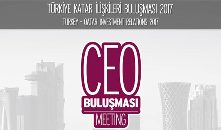 Türkiye Katar İlişkileri Buluşması 2017